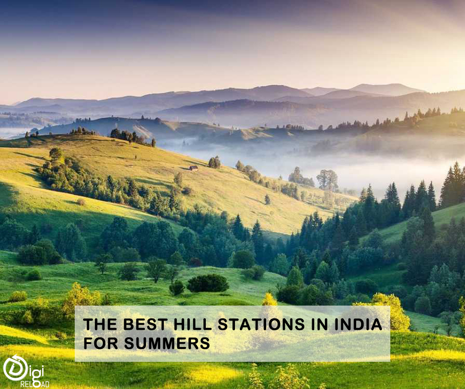 Which Are the Best Hill Stations in India for Summers