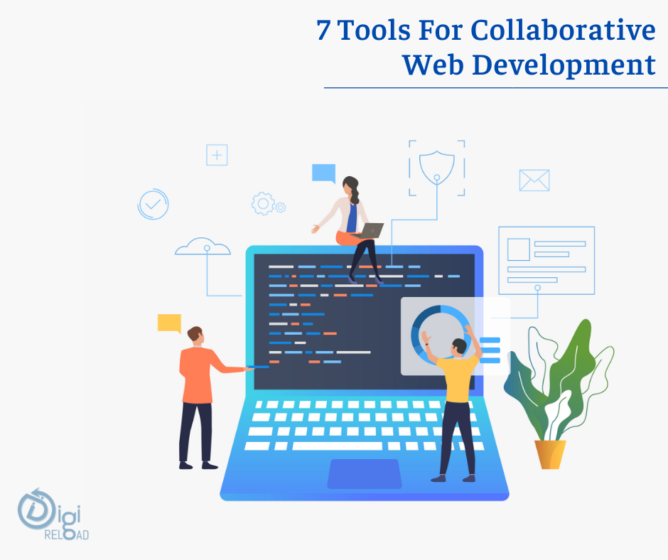 7 Best Tools For Collaborative Web Development