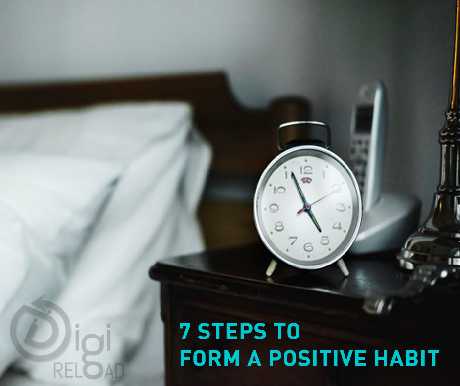 7 Steps To Form A Positive Habit