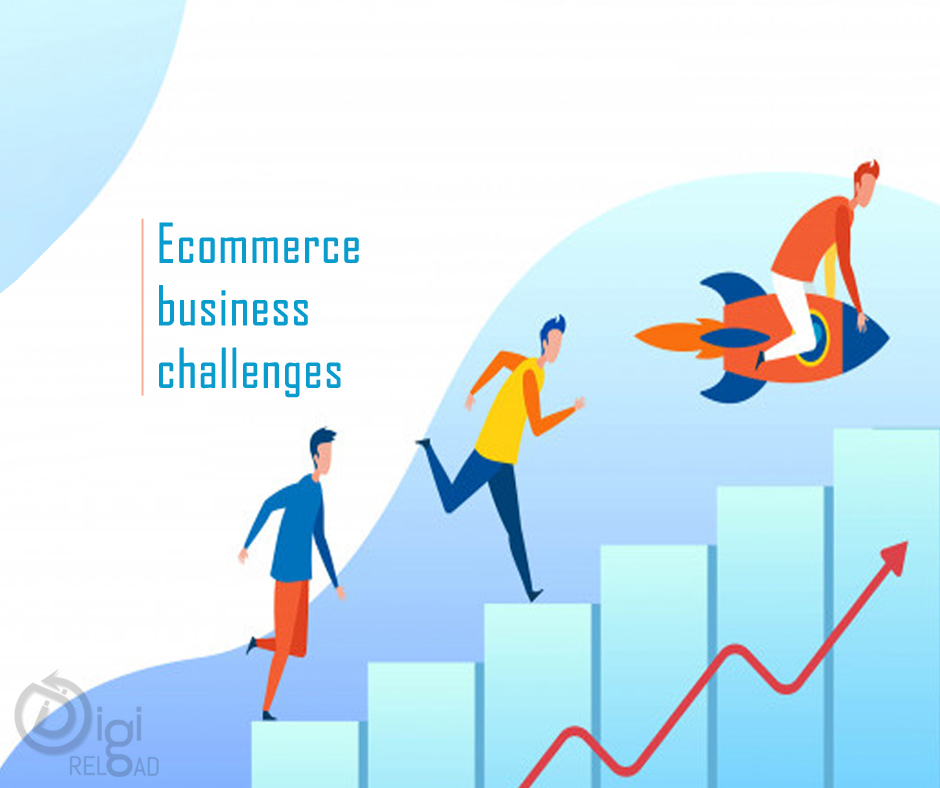 7 ECommerce Business Challenges and How to Overcome it