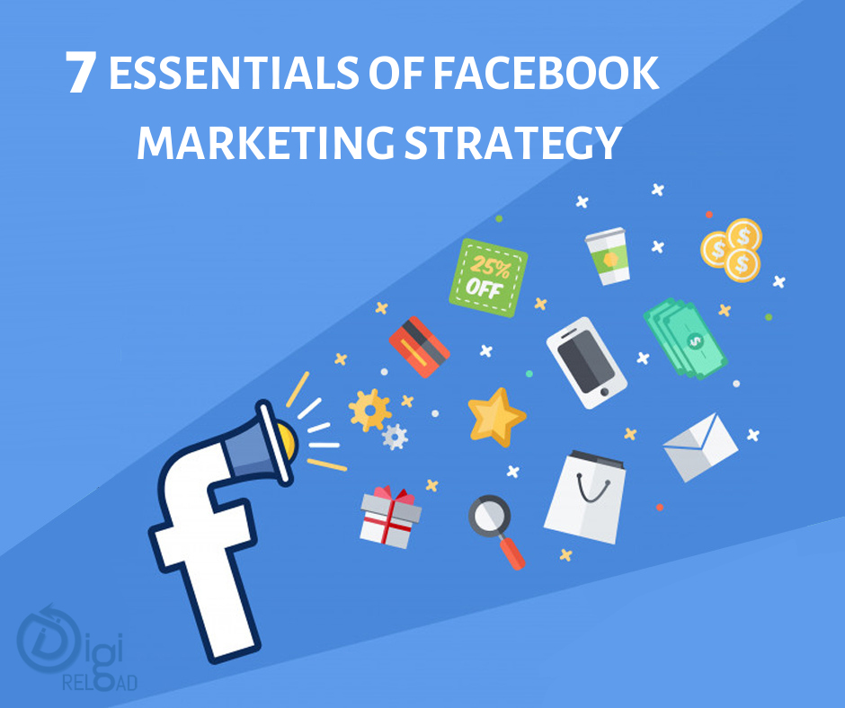 7 Steps To An Effective Facebook Marketing Strategy
