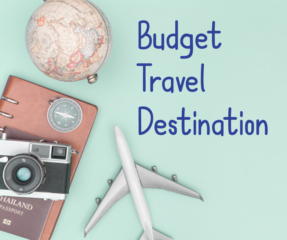 Best Budget Travel Destinations for 2020