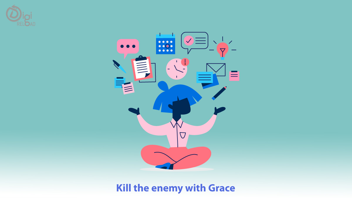 Kill the enemy with Grace