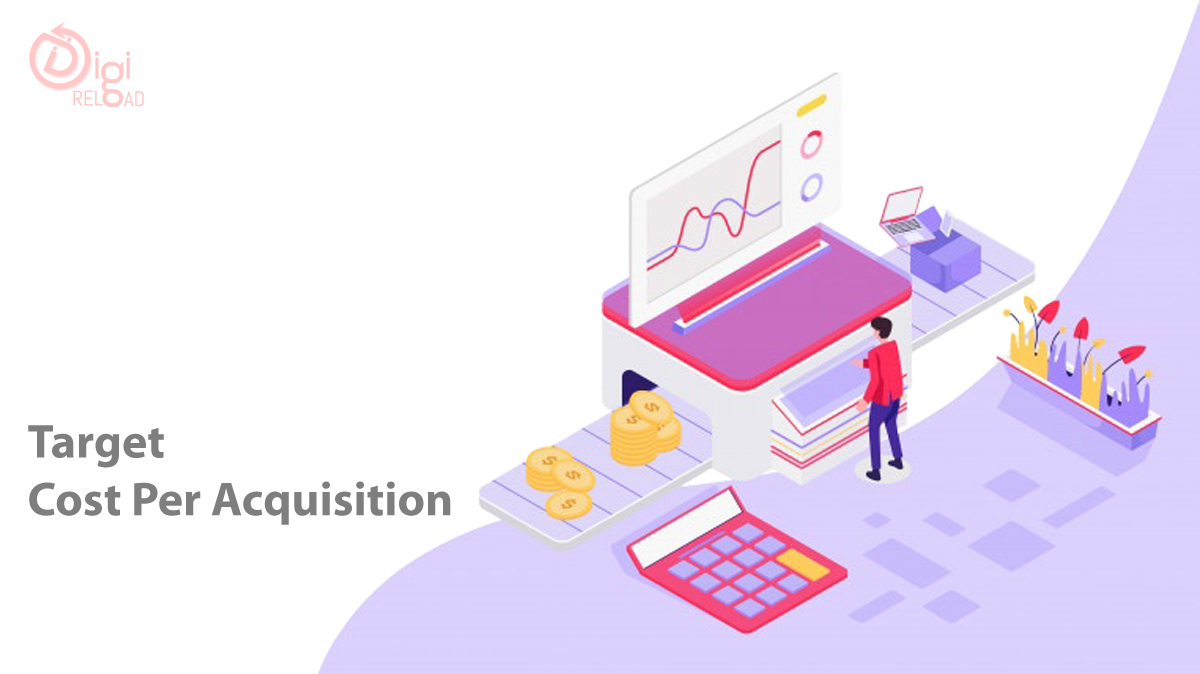Target Cost Per Acquisition (CPA)
