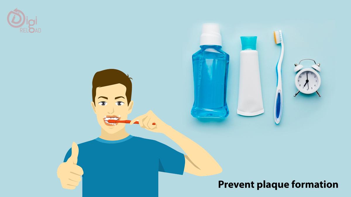 Prevent plaque formation