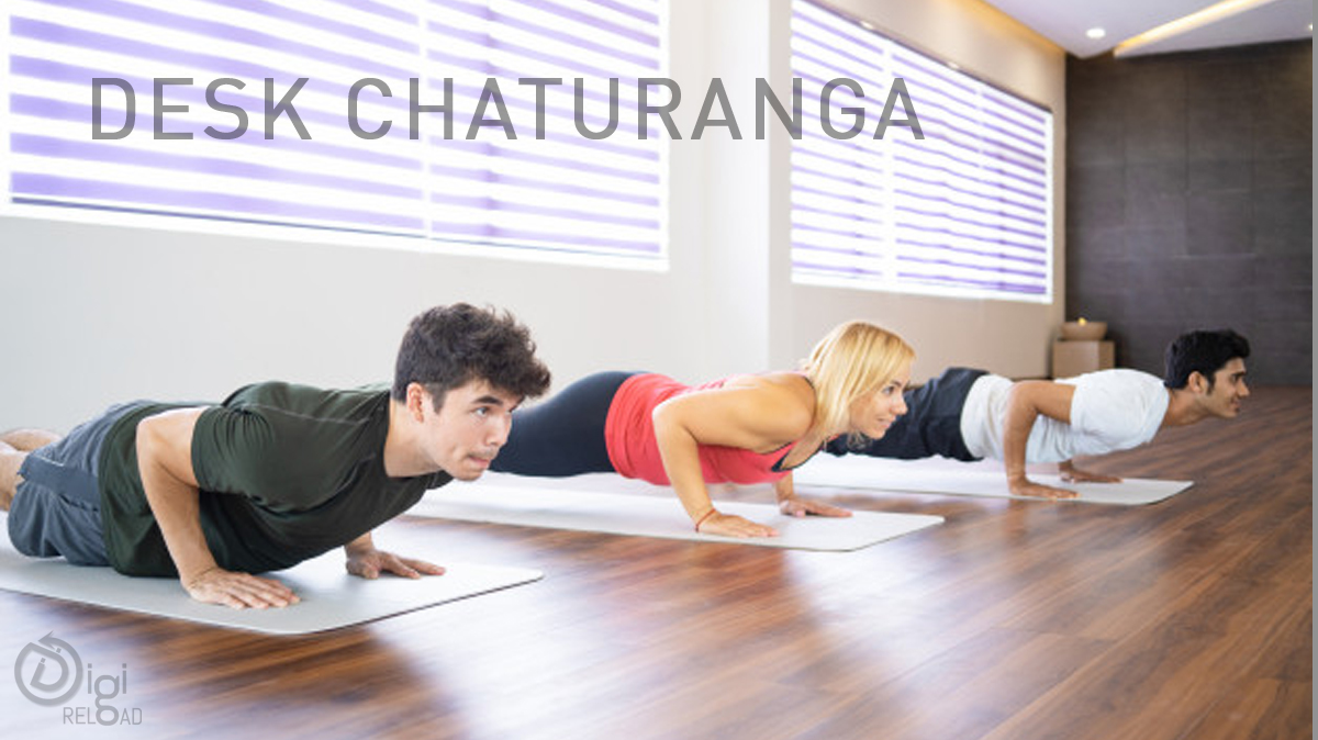 Desk Chaturanga