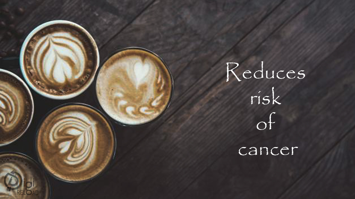 Reduces risk of cancer