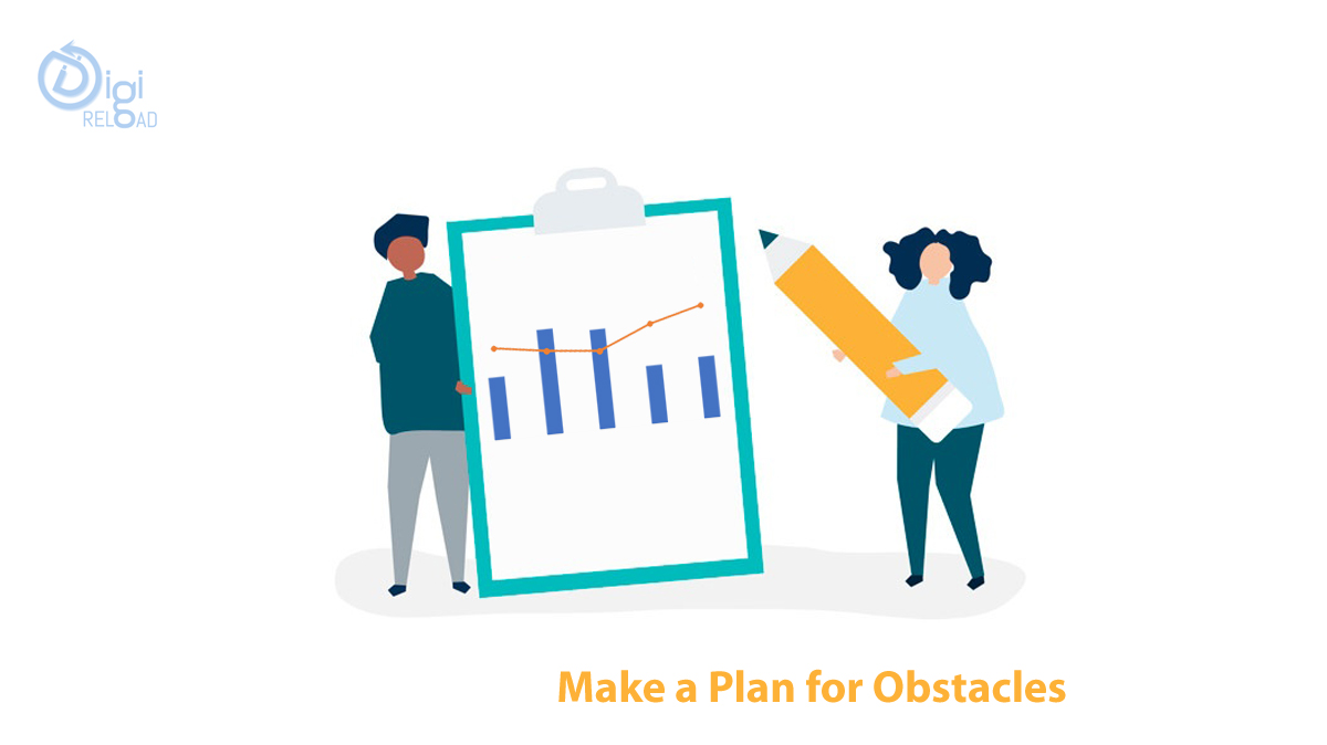 Make a Plan for Obstacles