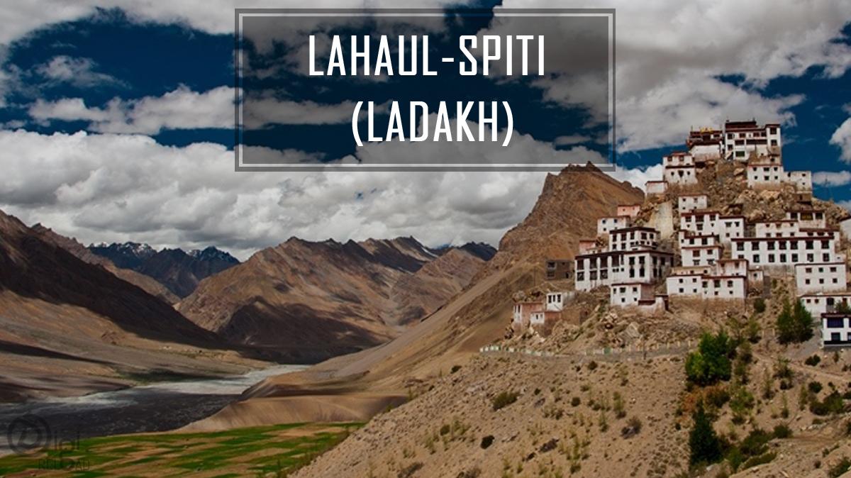 Lahaul-Spiti (Ladakh)