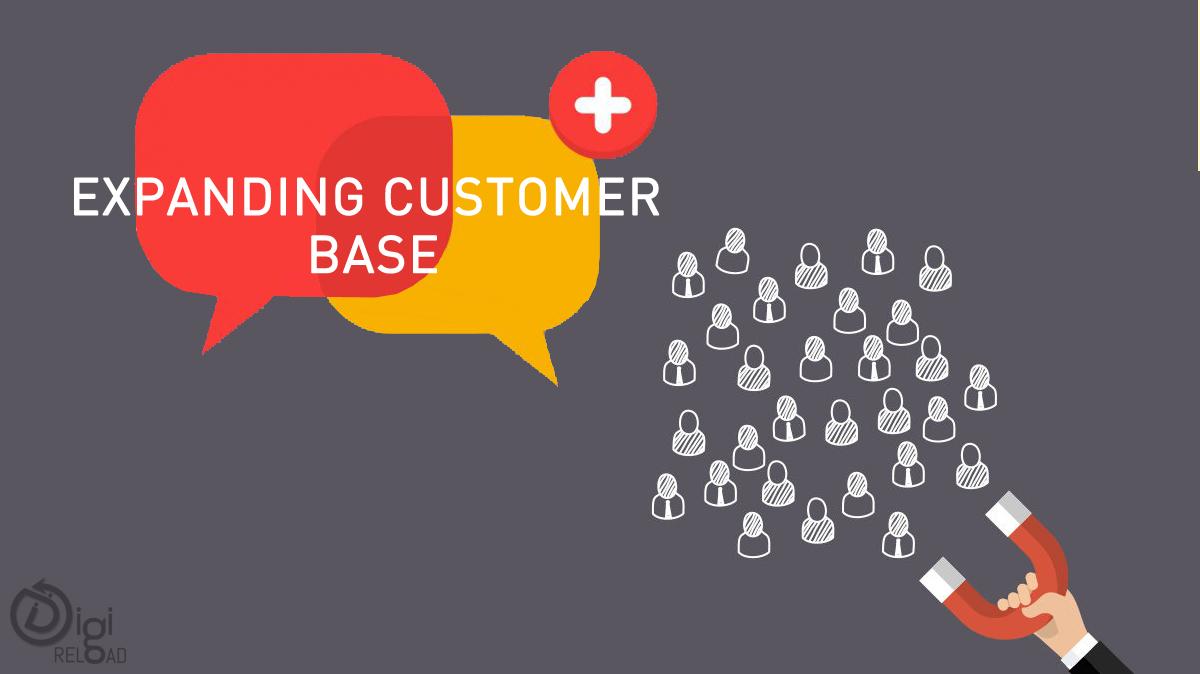Expanding customer base