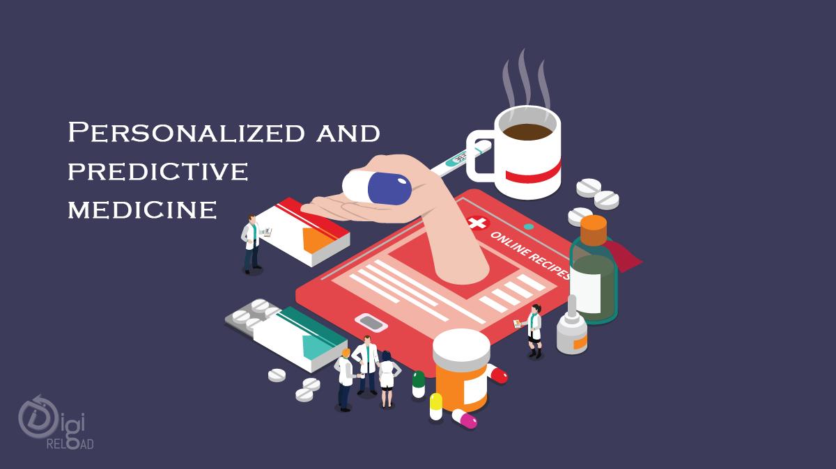 Personalized and predictive medicine
