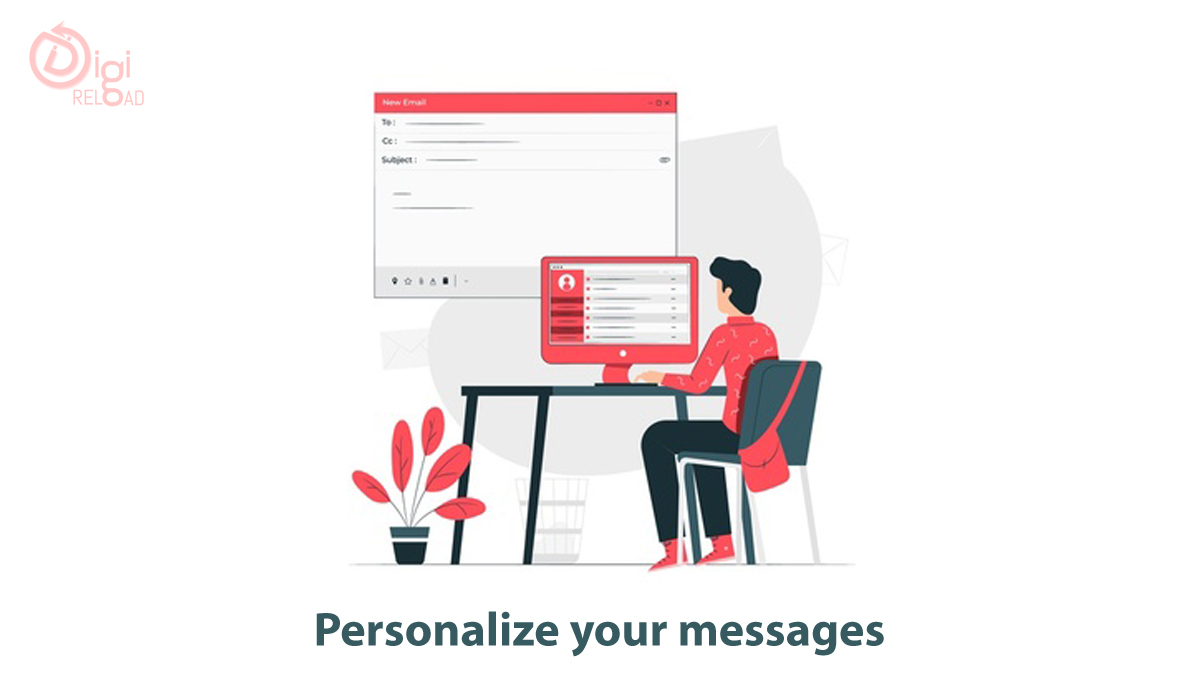 Personalize your messages