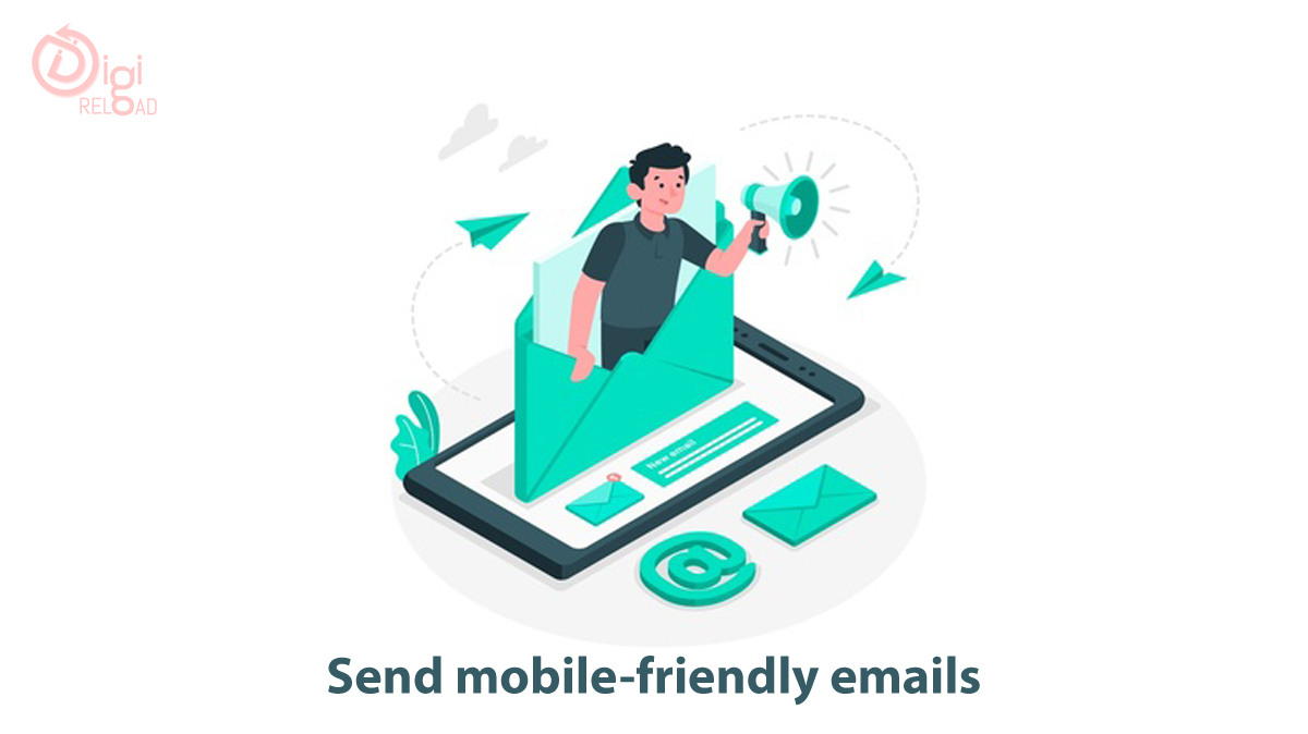 Send mobile-friendly emails