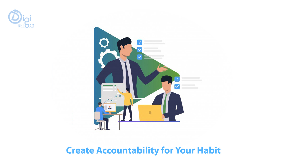 Create Accountability for Your Habit