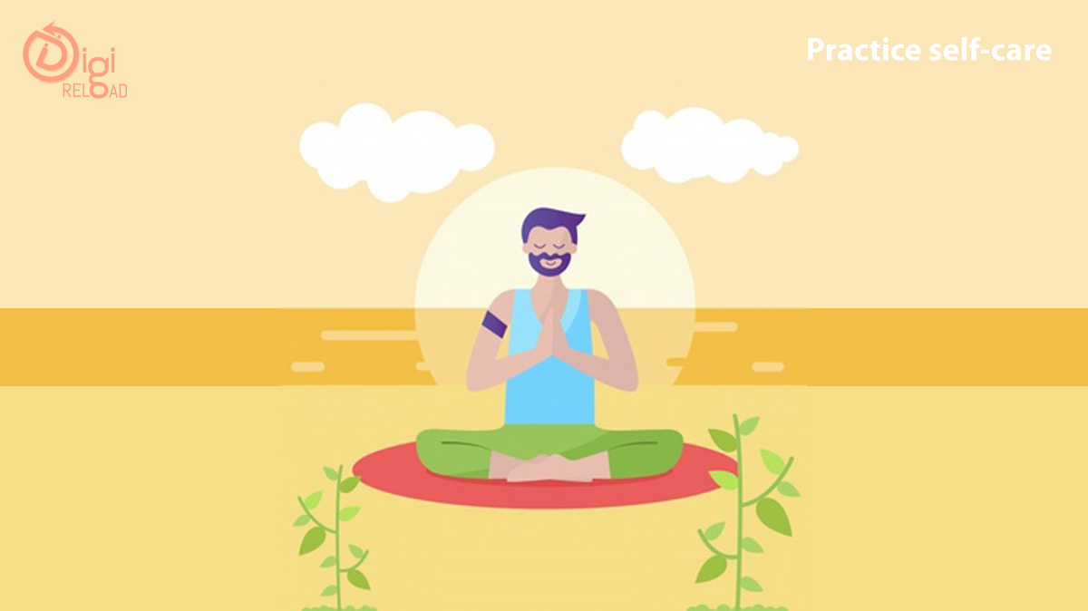Practice self-care