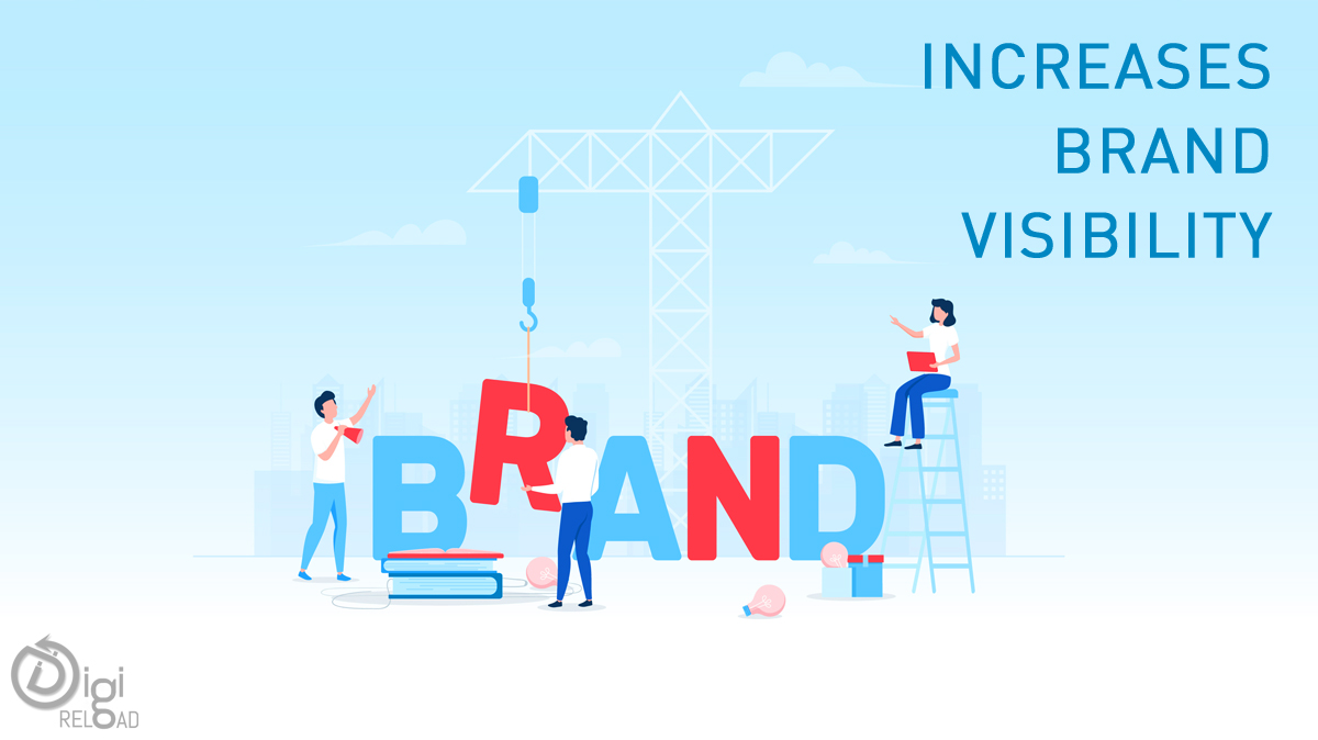 Increases brand visibility