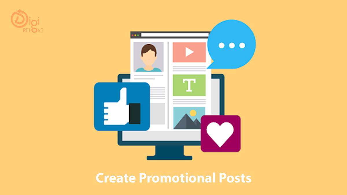 Create Promotional Posts (Organic & Sponsored)